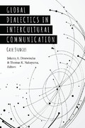 Global Dialectics in Intercultural Communication